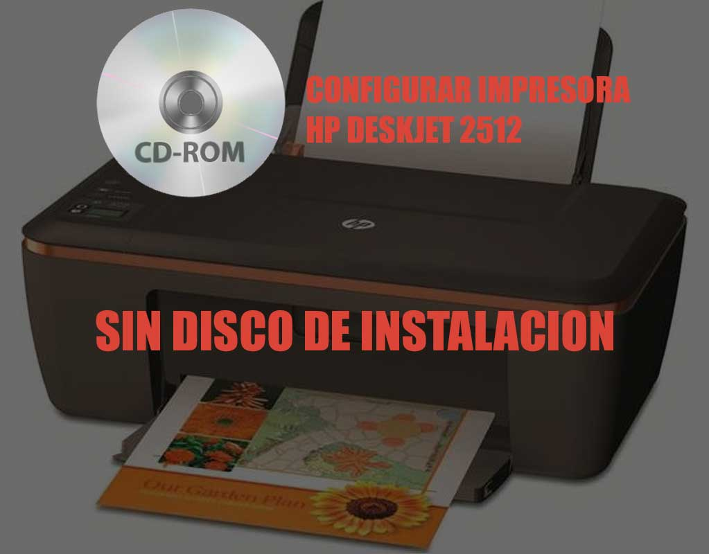 Configurar Impresora HP DeskJet 2512 sin disco