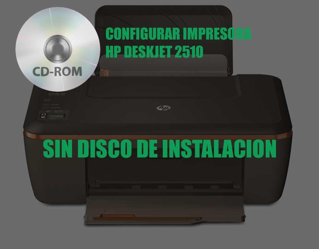 como configurar una impresora HP deskjet 2510