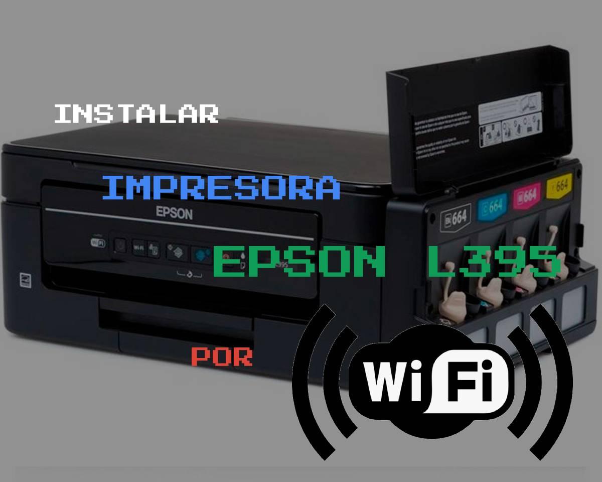 🥇 Como instalar una impresora EPSON L395 por WiFi